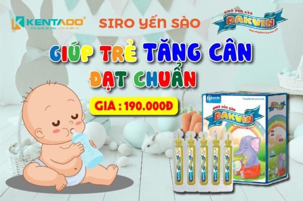 Siro yến sào Dakvin – thuốc tăng cân cho trẻ em được khuyên dùng