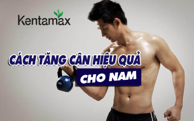 Cách tăng cân cho nam hiệu quả